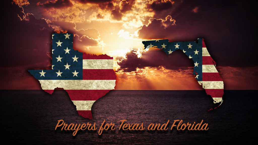 Prayers for those effected by Hurricane Harvey and Hurricane Irma